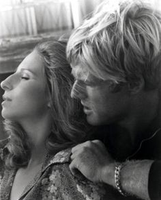 The Way We Were-same look I would have if Robert Redford was that close to my ear!