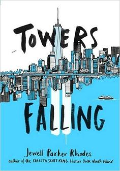 Towers Falling By : Jewell Parker Rhodes Book Excerpt : From award-winning author Jewell Parker Rhodes comes a powerful novel set fifteen ye. Ya Books, Good Books, Tower Falling, Coretta Scott King, Trivia Questions, We Remember, Historical Fiction, Read Aloud, Reading Online