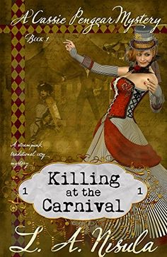 Killing at the Carnival (Cassie Pengear Mysteries Book Murder Mysteries, Cozy Mysteries, Murder Most Foul, Never Married, Spooky Places, Old Flame, Mystery Books, Agatha Christie, First Night