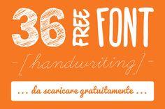 36 font gratuiti da scaricare Segui il link per scaricare i font handwriting più cool del momento: http://umanastudio.com/36-font-gratuiti-spettacolari-scarica-gratuitamente/