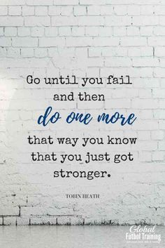 """30 Motivational Quotes For Runners From The World's Most Famous Athletes - <img> """"Go until you fail and then do one more, that way you know that you just got stronger""""—Tobin Heath Game Day Quotes, Team Quotes, Cheer Quotes, Soccer Quotes, Sport Quotes, Cheer Sayings, Quotes About Coaches, Taekwondo Quotes, Goalie Quotes"""
