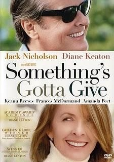 Somethings Gotta Give, Jack Nicholson and Diane Keaton~<3 My Favorite Actress~<3 EVER
