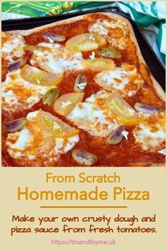 Get your taste buds firing with this easy homemade pizza from scratch. Find out how to make your own crusty dough and pizza sauce from fresh tomatoes as well as a yeast-free alternative base. There are also suggestions for the best cheeses to use, including vegan. #TinandThyme #HomemadePizza #PizzaRecipe #PizzaSauce #TomatoSauce Pizza Recipes, Easy Dinner Recipes, Real Food Recipes, Vegetarian Recipes, Easy Meals, Cooking Recipes, Dinner Ideas, Sweets Recipes, Making Homemade Pizza
