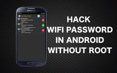 How to hack any wifi Network in android (without root)