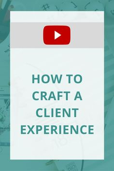 How to start crafting a client experience that will create continuous referrals & save you time!