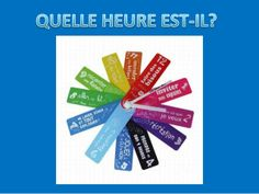 L'heure by IES Juan de Padilla via slideshare French Teaching Resources, Teaching French, Teaching Ideas, Ontario Curriculum, Core French, French Classroom, Year 8, French Immersion, French Teacher
