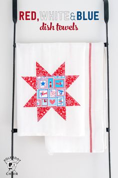 DIY Quilt Block Dish towels and fun 4th of July Craft Ideas, how to decorate a dishtowel, Red, White and Blue Craft Ideas, Quilt Blocks