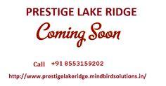 Pre Launch Prestige Lake Ridge