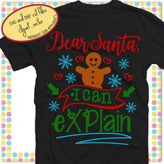 Dear Santa i can explain svgdear santa svgsanta letter