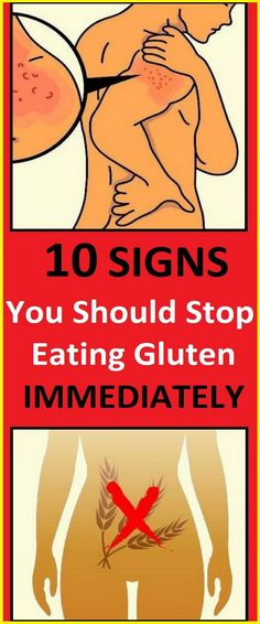 10 Signs You Should Stop Eating Gluten Immediately