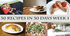 30 Recipes in 30 Days Week 1 Wrapup