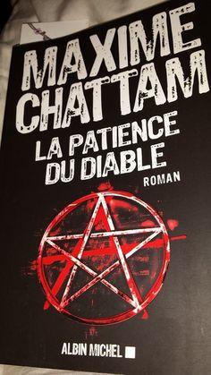 La patience du diable de Maxime Chattam (Victoire Papillon)