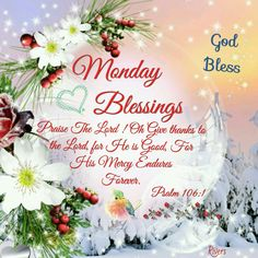 Monday Blessings (Psalm 106:1)