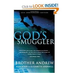 God's Smuggler by Brother Andrew.  The story of a Christian smuggling Bibles into communist countries.  An amazing story of faith and of God's power.