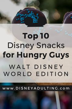 Top 10 Disney Snacks