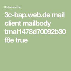 3c-bap.web.de mail client mailbody tmai1478d70092b30f8e true