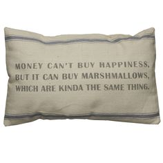 "$27.50 {Vintage Feedsack Feel} Money Cant Buy Happiness Large (25""x15"") Pillow from WUSLU Daily Deals <3 <3 <3"