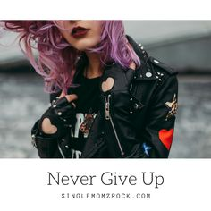 Never Give Up by Chari Schoen