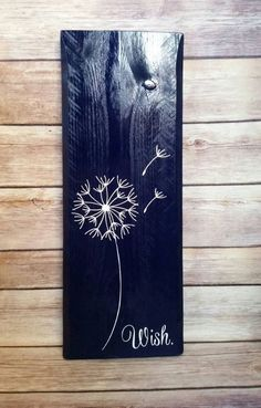Dandelion Wish Repurposed Pallet Wood Sign by SparklesSawdust on Etsy https://www.etsy.com/listing/217041991/dandelion-wish-repurposed-pallet-wood: