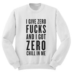 Ariana Grande Zero F's Zero Chill Crewneck Sweatshirt