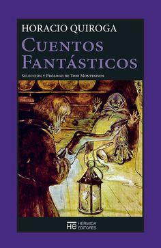 Esta edición recoge los mejores cuentos fantásticos del escritor uruguayo de nacimiento y argentino de adopción Horacio Quiroga, en los que imperan la locura, lo fantástico-terrorífico, transidos de elementos dementes y de puro y horroroso asombro. Es el mejor heredero de Edgar Allan Poe en español.