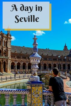 Find out what to do if you have only one day to visit the beautiful Seville in Spain.