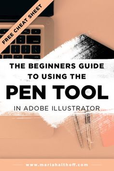 The Beginners Guide to Using the Pen Tool In Adobe Illustrator