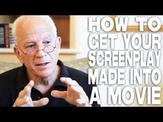 "How To Get Your Screenplay Made Into A Movie by Gary W. Goldstein: ""Dare to be different. Dare to write a story that actors are hungry for, that producers haven't read ten times in the last month."""