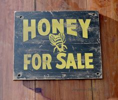 Bee Sign Honey For Sale Old Wood by AnotherTimeZone on Etsy