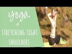 8 minutes - Yoga for stretching tight Shoulders