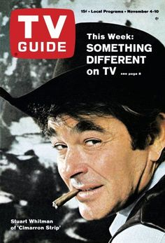 "TV Guide: November 1967 - Stuart Whitman of ""Cimarron Strip"" Old Tv Shows, Movies And Tv Shows, Cimarron Strip, Stuart Whitman, Best Hero, Family Tv, Tv Westerns, Tv Land, Vintage Tv"