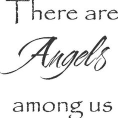 To whomever is reading this. There are truly angels among us my friend and they are watching over you, trust me on this. Angels Among Us, Entertaining Angels, Angel Quotes, I Believe In Angels, First Love, My Love, Guardian Angels, Angel Art, Masquerade