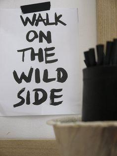 be wild