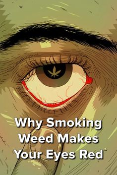 Why smoking weed makes your eyes red