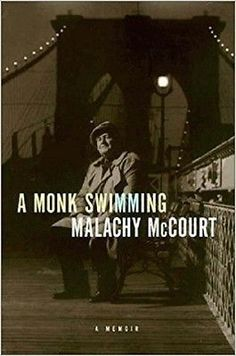 A Monk Swimming [Hardcover] [May 27, 1998] Mccourt, Malachy