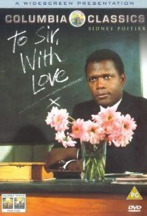 To Sir, With Love- the talented and gorgeous Sidney Poitier - unforgettable movie