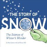 The Story of Snow- love the science in addition to the snowflake pictures!