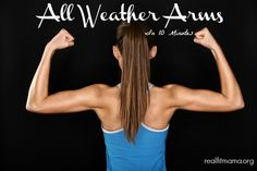 All-Weather Arms in 10 Minutes