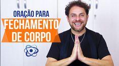 ORAÇÃO PARA FECHAMENTO DE CORPO