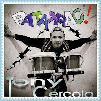 Contatto diretto: Tony Cercola – Patatrac!