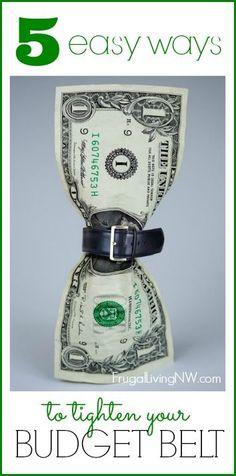 5 Ways to Tighten Your Budget Belt Save Money, Saving Money, Budgeting #Budget, #SaveMoney