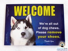 Husky Remove YourShoes Welcome Sign   #SiberianHusky #dogs #malamutes #removeyourshoes #noshoes #home #signs #products #dogs