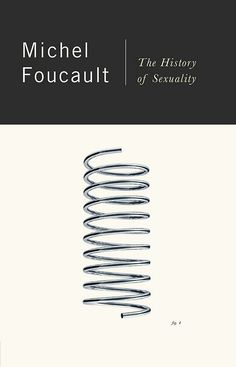 The History of Sexuality, Michel Foucault