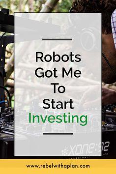 Robots Got Me To Start Investing via @colinjashby