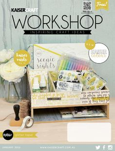 Kaisercraft Workshop Magazine January 2015  Inspiring Craft Ideas using the January new release products