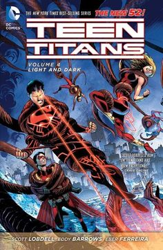 Teen Titans, Vol. 4: Light and Dark by Scott Lobdell — Reviews, Discussion, Bookclubs, Lists