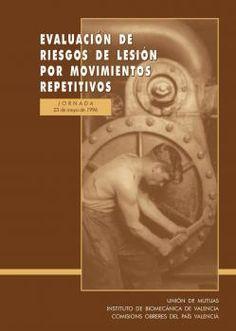 Evaluación de riesgos de lesión por movimientos repetitivos