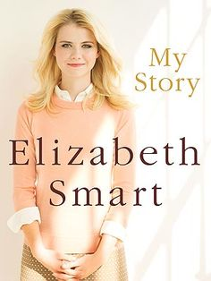 Experimental Theology: Elizabeth Smart and the Psychology of the Christian Purity Culture