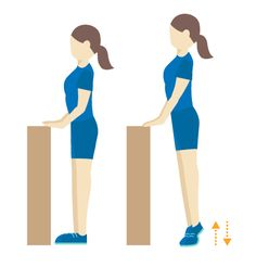 Find a sturdy chair or countertop you can hold onto for support. Hold onto the chair or counter, and raise yourself up onto your tiptoes, keeping your knees straight and holding your upper body tall. Lower yourself back to the floor slowly, and repeat.