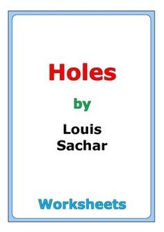 Holes by Louis Sachar: Lesson plan and activities   Grade 4 ...